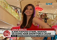Kapuso stars participate in a hair show for a cause