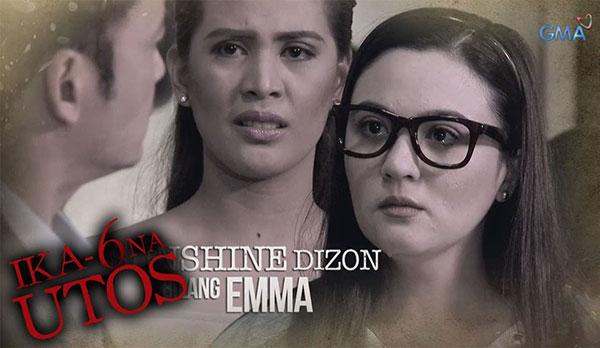 Sunshine Dizon as Emma in Ika-6 Na Utos.