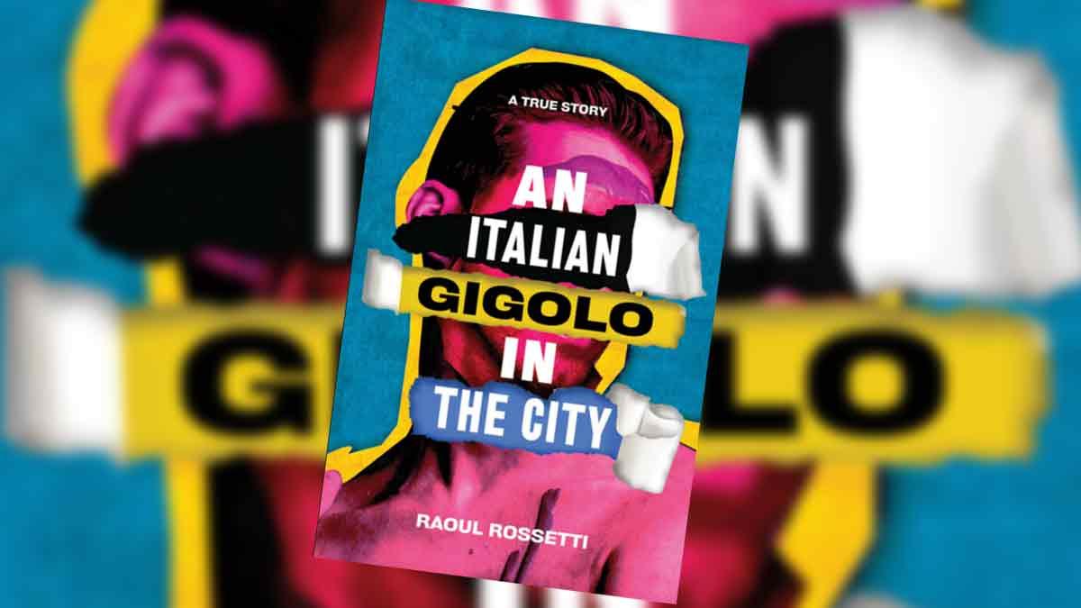 Raoul Rossetti Italian Gigolo in the City