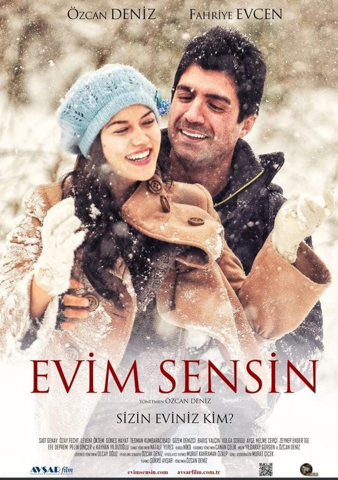 EVIM SENSIN (YOU ARE MY HOME, 2012)
